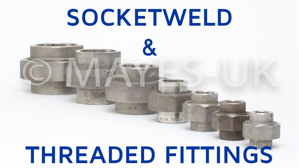 Socketweld and threaded fittings